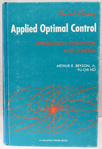 9780470114810: Applied optimal control: Optimization, estimation, and control