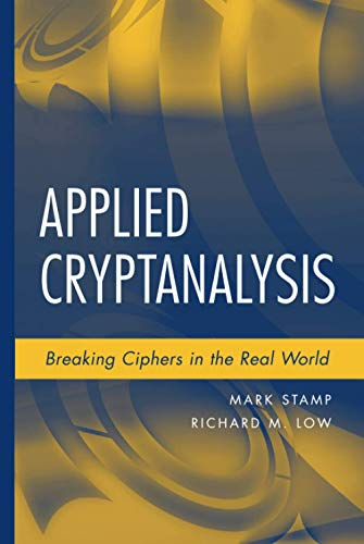 9780470114865: Applied Cryptanalysis: Breaking Ciphers in the Real World (Wiley – IEEE)