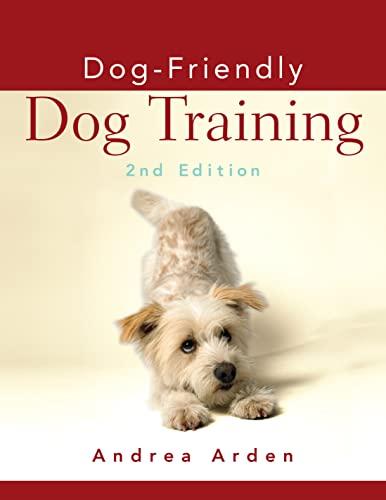 9780470115145: Dog-Friendly Dog Training