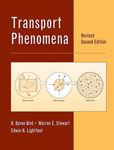 Transport Phenomena, Revised 2nd Edition: Bird, R. Byron,