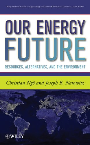 9780470116609: Our Energy Future: Resources, Alternatives and the Environment (Wiley Survival Guides in Engineering and Science)