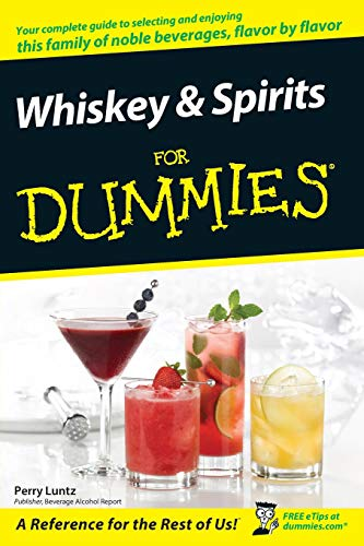 9780470117699: Whiskey & Spirits for Dummies