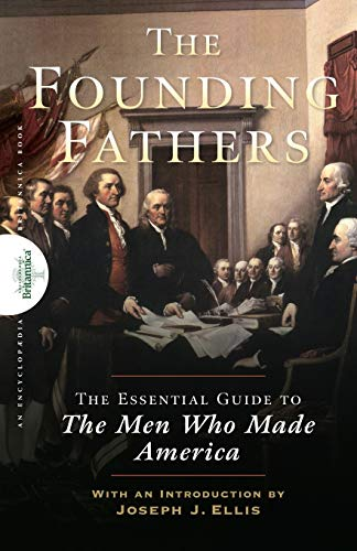 9780470117927: Founding Fathers: The Essential Guide to the Men Who Made America
