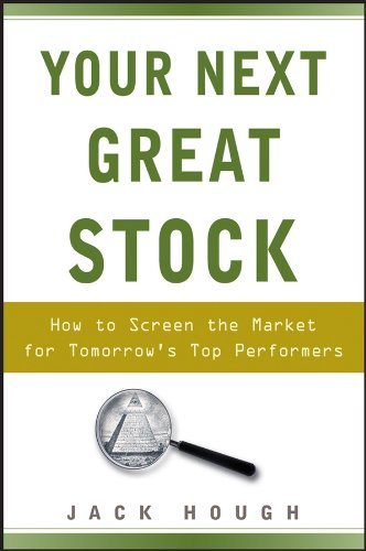 9780470117934: Your Next Great Stock: How to Screen the Market for Tomorrow's Top Performers