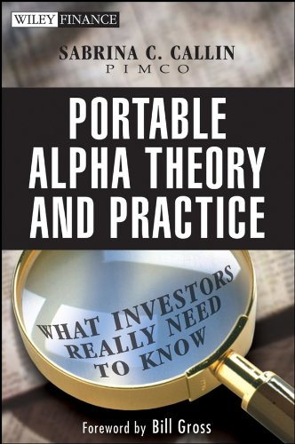 9780470118085: Portable Alpha Theory and Practice: What Investors Really Need to Know