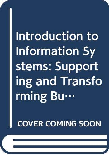 9780470118139: Introduction to Information Systems: Supporting and Transforming Business 1st Edition with Wiley Plus Set (Wiley Plus Products)