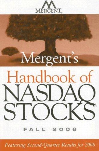 9780470118627: Mergent's Handbook of NASDAQ Stocks Fall 2006: Featuring Second-Quarter Results for 2006