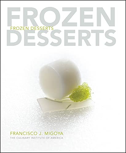 9780470118665: Frozen Desserts: A Comprehensive Guide for Food Service Operations