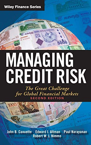 9780470118726: Managing Credit Risk: The Great Challenge for Global Financial Markets (Wiley Finance)