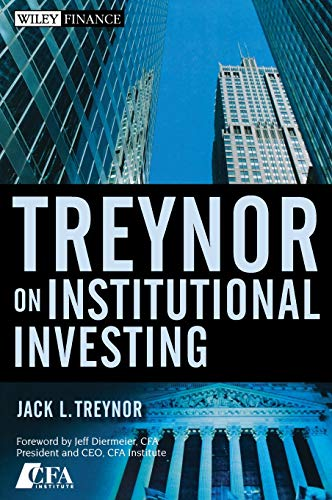 9780470118757: Treynor on Institutional Investing (Wiley Finance)