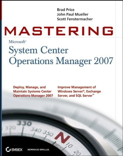 9780470119303: Mastering System Center Operations Manager 2007