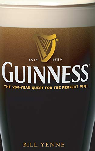 9780470120521: Guinness: The 250 Year Quest for the Perfect Pint
