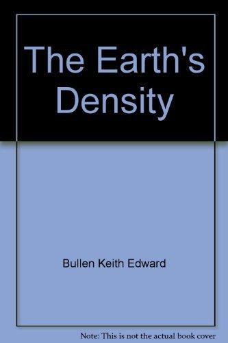 9780470120606: The Earth's Density