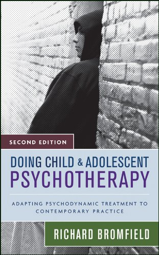 9780470121818: Doing Child and Adolescent Psychotherapy: Adapting Psychodynamic Treatment to Contemporary Practice