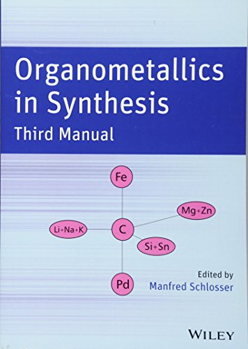 9780470122174: Organometallics in Synthesis, Third Manual