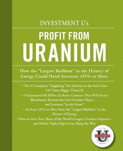 9780470122341: Investment University's Profit from Uranium
