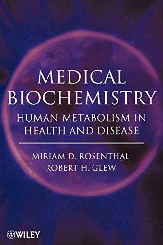 9780470122372: Medical Biochemistry: Human Metabolism in Health and Disease