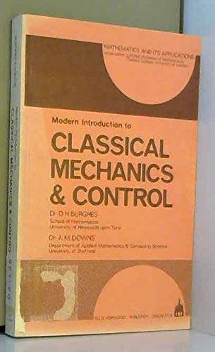 Modern Introduction to Classical Mechanics & Control: Burghes, David N.;Downs, Angela M.