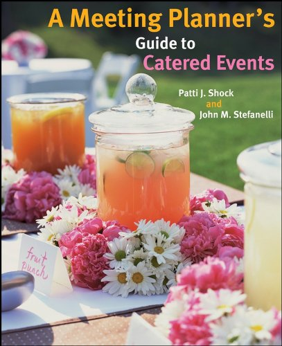 9780470124116: A Meeting Planner's Guide to Catered Events