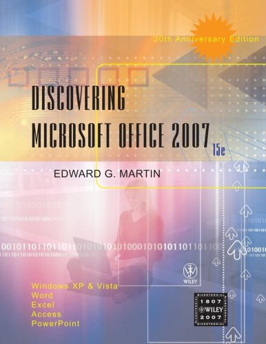 9780470124192: Discovering Microsoft Office 2007: Windows XP and Vista, Word, Excel, Access, PowerPoint