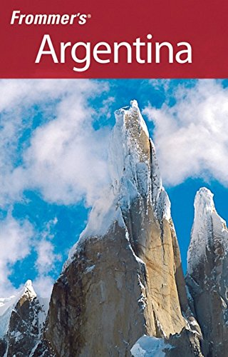 9780470124796: Frommer's Argentina (Frommer's Complete Guides)
