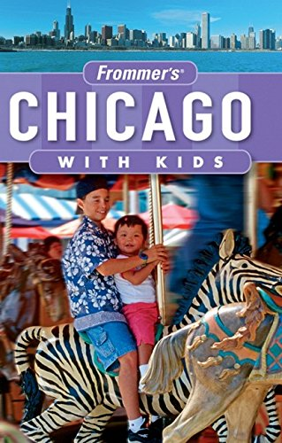9780470124819: Frommer's Chicago with Kids (Frommer's With Kids)