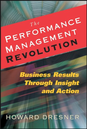 9780470124833: The Performance Management Revolution: Business Results Through Insight and Action