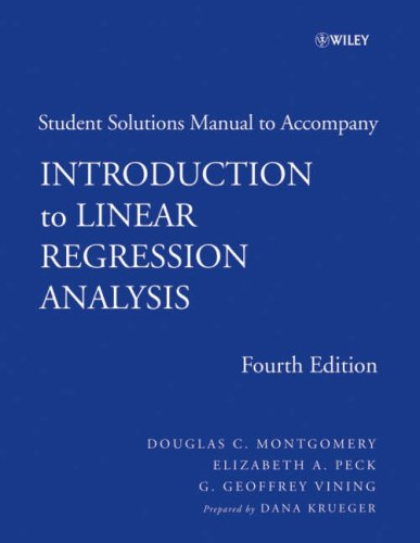 9780470125069: Introduction to Linear Regression Analysis, 4th edition Student Solutions Manual (Wiley Series in Probability and Statistics)