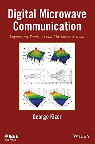9780470125342: Digital Microwave Communication: Engineering Point-to-Point Microwave Systems