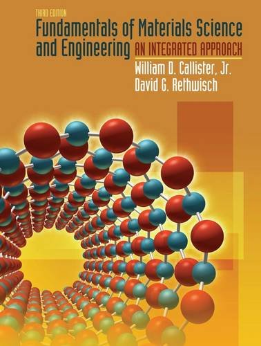 9780470125373: Fundamentals of Materials Science and Engineering: An Integrated Approach