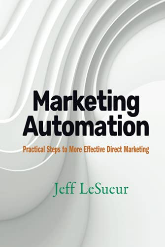 9780470125427: Marketing Automation: Practical Steps to More Effective Direct Marketing