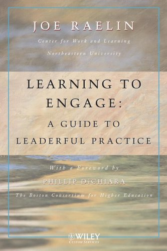 9780470126493: Learning to Engage: A Guide to Leaderful Practice