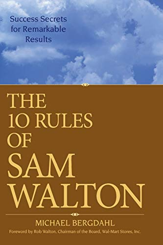 9780470126837: The 10 Rules of Sam Walton: Success Secrets for Remarkable Results