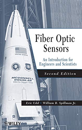 9780470126844: Fiber Optic Sensors: An Introduction for Engineers and Scientists