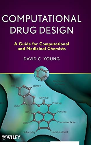 9780470126851: Computational Drug Design: A Guide for Computational and Medicinal Chemists