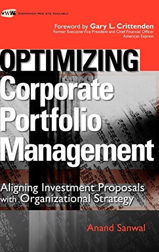 9780470126882: Optimizing Corporate Portfolio Management: Aligning Investment Proposals with Organizational Strategy