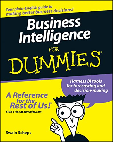 Business Intelligence For Dummies: Alan R. Simon,