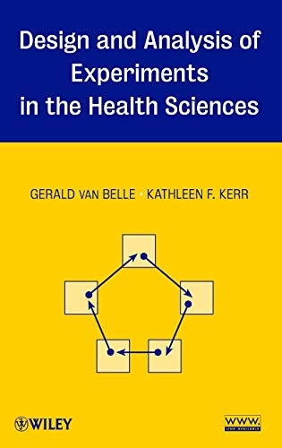9780470127278: Design and Analysis of Experiments in the Health Sciences