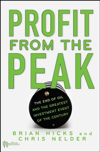9780470127360: Profit from the Peak: The End of Oil and the Greatest Investment Event of the Century