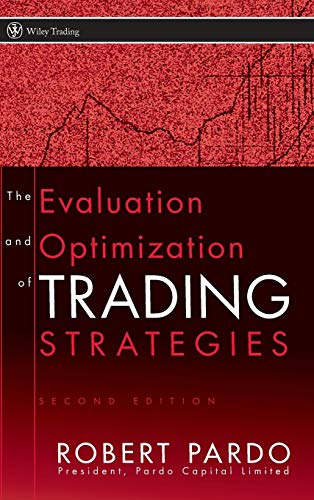 9780470128015: The Evaluation and Optimization of Trading Strategies