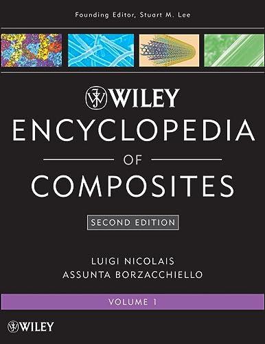 Wiley Encyclopedia of Composites (Hardback)