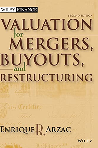 9780470128893: Valuation For Mergers, Buyouts, and Restructuring