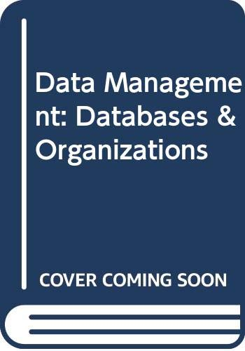 9780470129005: Data Management: Databases and Organizations