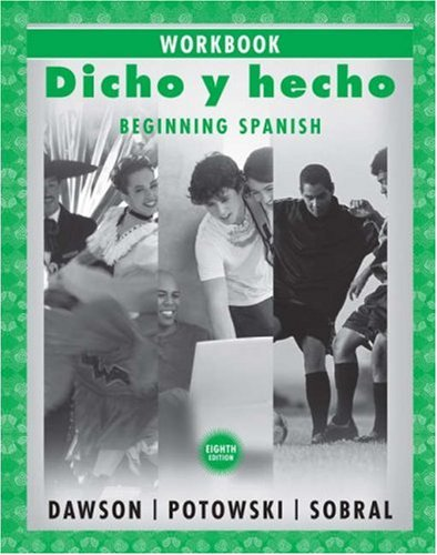 9780470129036: Dicho y hecho, Workbook: Beginning Spanish (Spanish Edition)