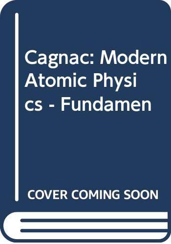 9780470129203: Modern Atomic Physics, Vol. 1: Fundamental Principles