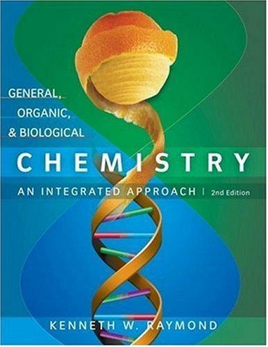 General, Organic, and Biological Chemistry : An: Kenneth W. Raymond;