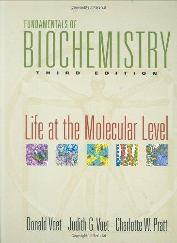 9780470129302: Fundamentals of Biochemistry: Life at the Molecular Level