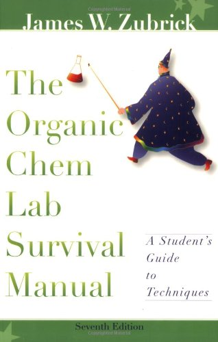 9780470129326: The Organic Chem Lab Survival Manual: A Student's Guide to Techniques