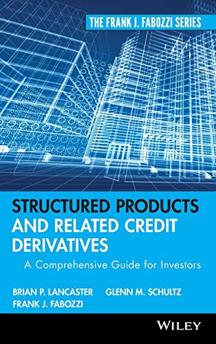 9780470129852: Structured Products and Related Credit Derivatives: A Comprehensive Guide for Investors