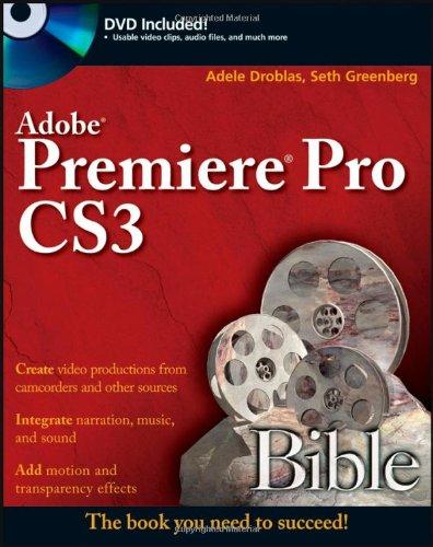 9780470130643: Adobe Premiere Pro CS3 Bible